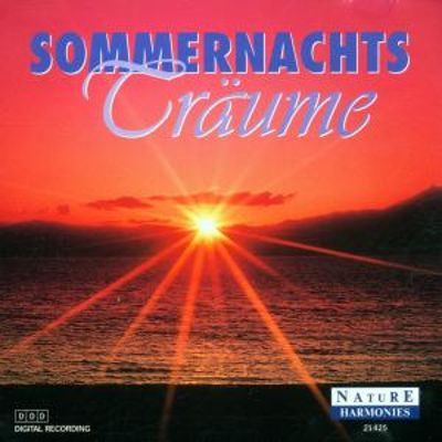 Sommernachtsträume - Summer Night Dreams