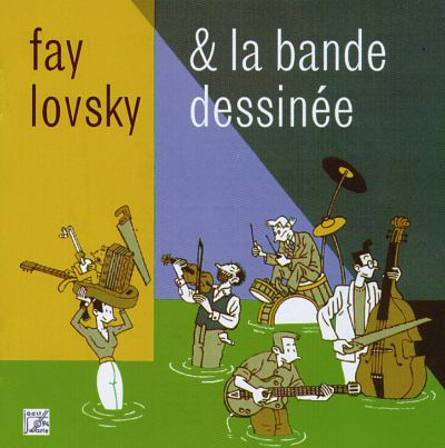 Fay Lovsky & Her Band Dessinee