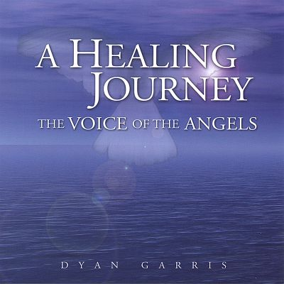A Healing Journey: The Voice of the Angels