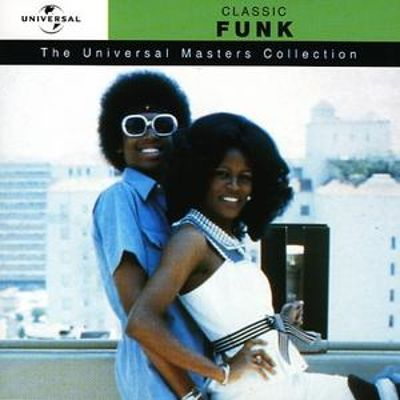 Classic Funk: The Universal Masters Collection