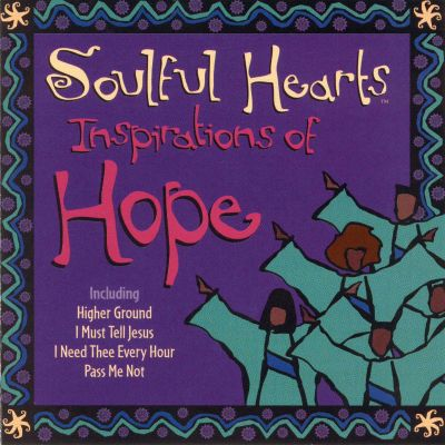 Inspirations of Hope: Soulful Hearts