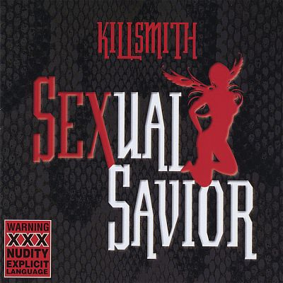 Killsmith/Sexual Savior