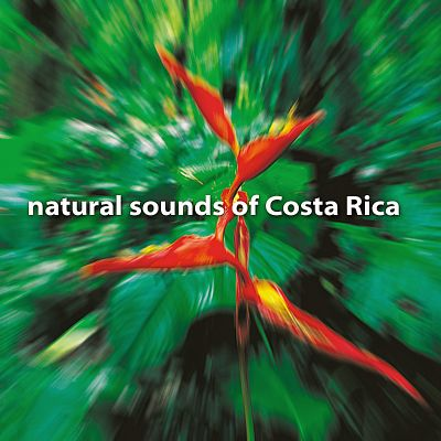 Natural Sounds of Costa Rica