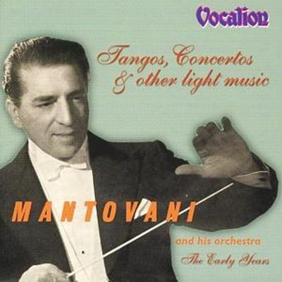 Tangos & Ctos & Other Light Music the Early Years