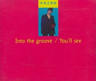 Into the Groove/You'll See