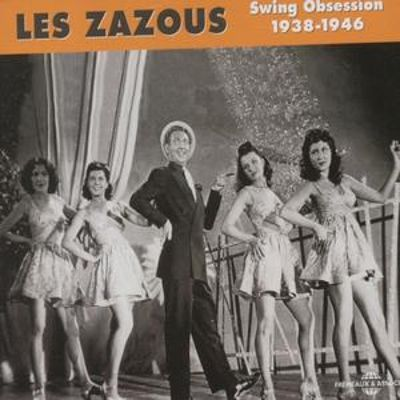 Les Zazous: Swing Obsession 1938-1946