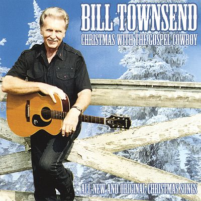 Christmas with the Gospel Cowboy