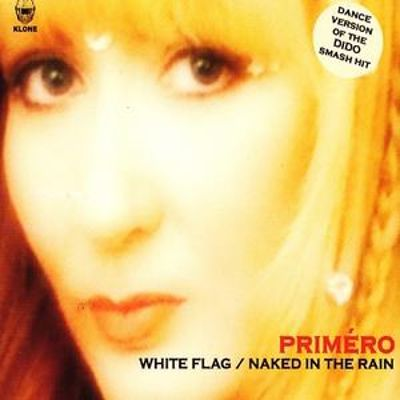 White Flag/Naked in the Rain