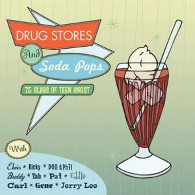 Drug Stores and Soda Pops: 75 Slabs of Teen