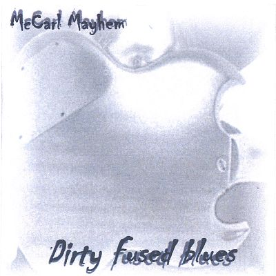 Dirty Fused Blues