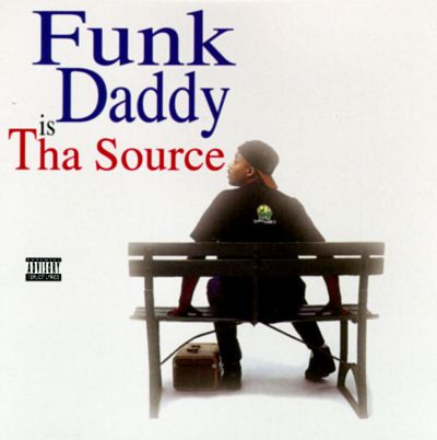 Funk Daddy Is Tha Source