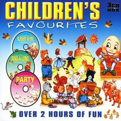 Children's Favourites: Over 2 Hours of Fun