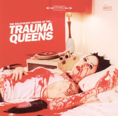 The Malevolent Sounds of the Trama Queens