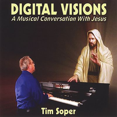 Digital Visions, A Musical Conversation with Jesus