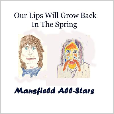 Our Lips Will Grow Back in the Spring