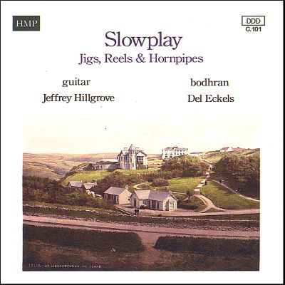 Slowplay Jigs, Reels & Hornpipes