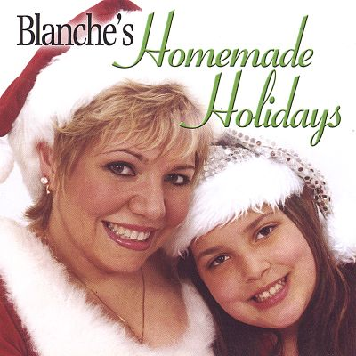 Blanche's Homemade Holidays