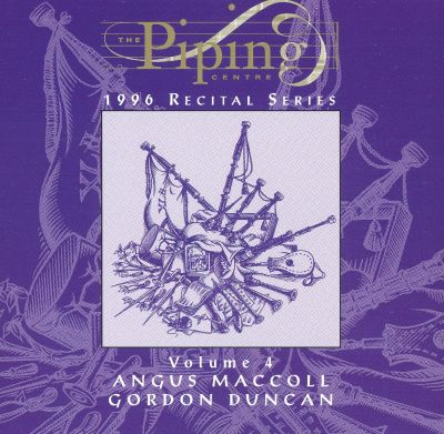 The Piping Centre 1996 Recital Series, Volume 4