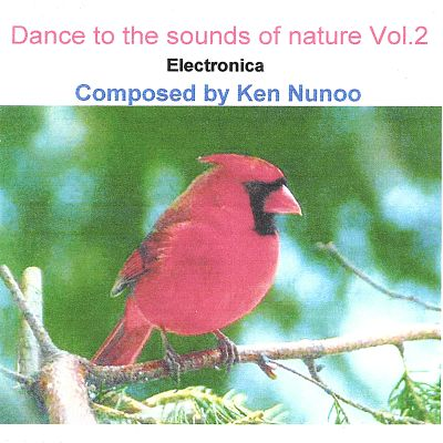 Dance to the Sounds of Nature, Vol. 2