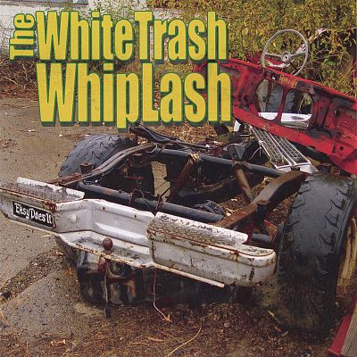 The White Trash Whiplash