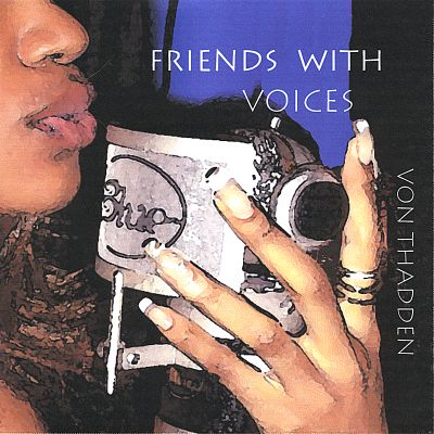 Friends with Voices