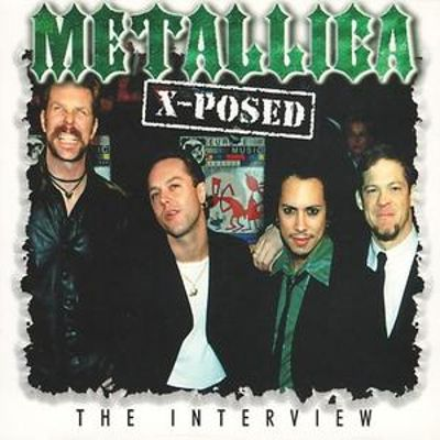 Metallica X-Posed: The Interview