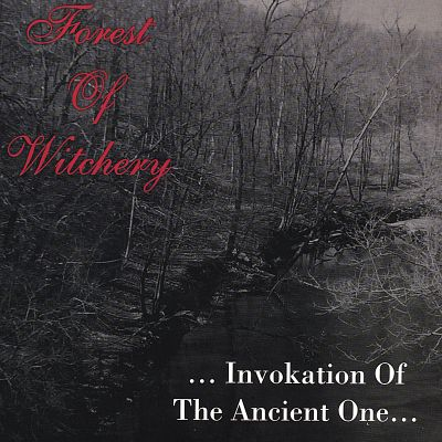 Forest of Witchery:  Invokation of the Ancient One