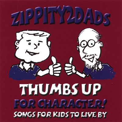 Thumbs Up for Character! Songs for Kids to Live By
