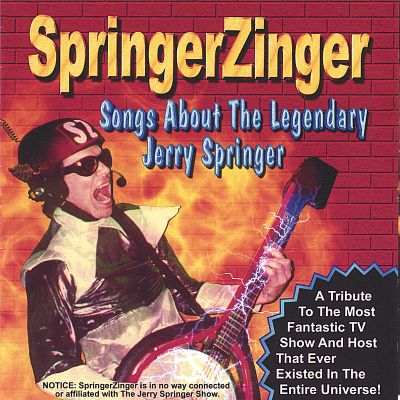 Songs About the Legendary Jerry Springer