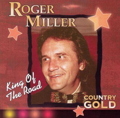 Country Gold: King of the Road