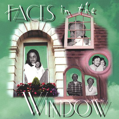 Faces in the Window