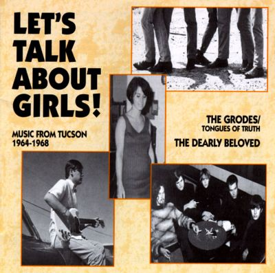 Let's Talk About Girls! Music from Tuscon 1964-1968