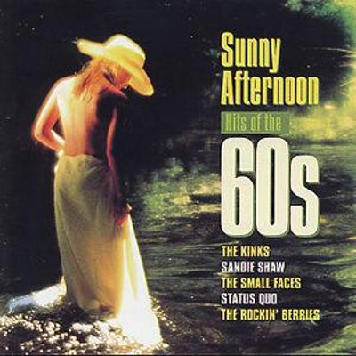 Sunday Afternoon Kinks : sunny afternoon hits of the 60 39 s various artists songs reviews credits allmusic ~ Hamham.info Haus und Dekorationen