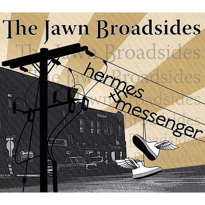 The Jawn Broadsides