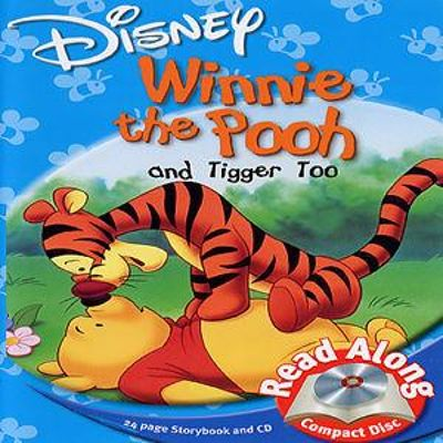 Winnie the Pooh & Tigger Too [Read-Along]