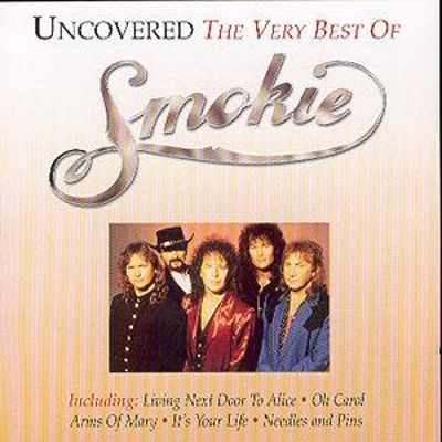 Uncovered: The Very Best of Smokie