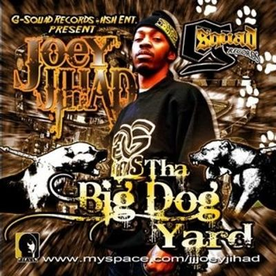 Tha Big Dog Yard