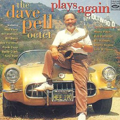 Dave Pell Octet Plays Again
