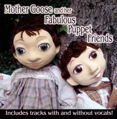 Mother Goose and Her Fabulous Puppet Friends
