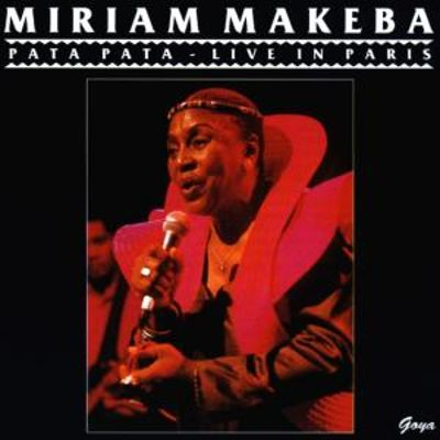 Pata Pata: Live in Paris - Miriam Makeba | Songs, Reviews