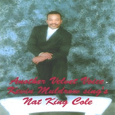 Kevin Muldrow Sings Nat King Cole