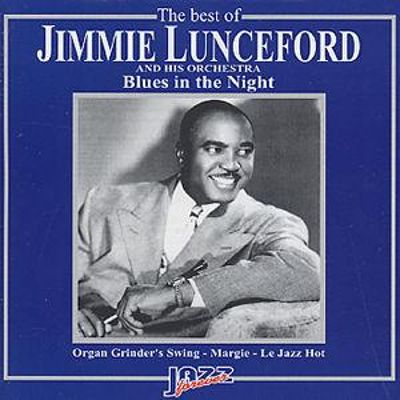 The Best of Jimmie Lunceford Orchestra: Blues In