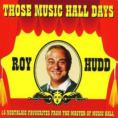Those Music Hall Day