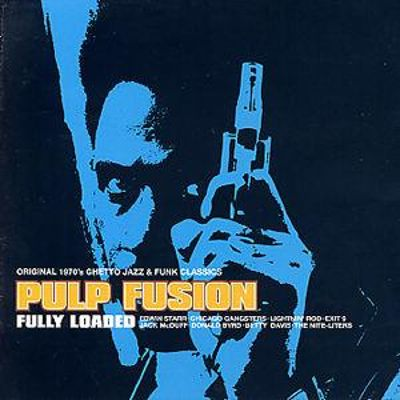 Pulp Fusion, Vol. 4: Fully Loaded