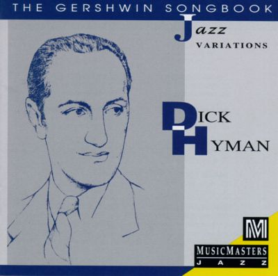 The Gershwin Songbook: Jazz Variations