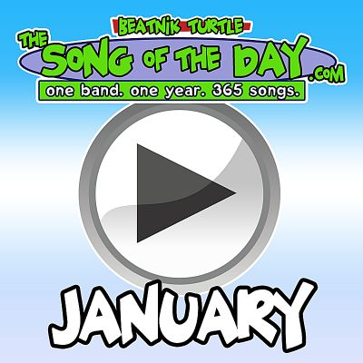 The Song of the Day.com: January