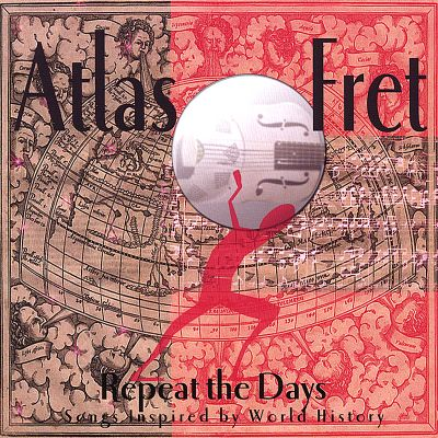 Repeat the Days: Songs Inspired by World History