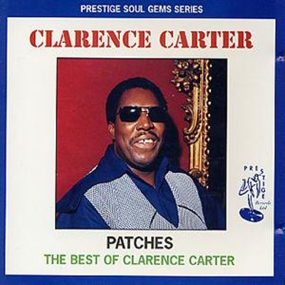Patches: The Best of Clarence Carter [2002]