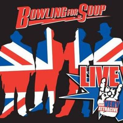 Live and Very Attractive - Bowling for Soup | Songs, Reviews ...