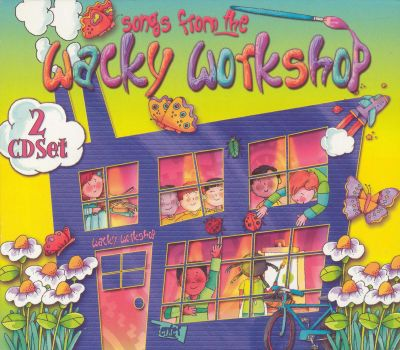 Songs from the Wacky Workshop